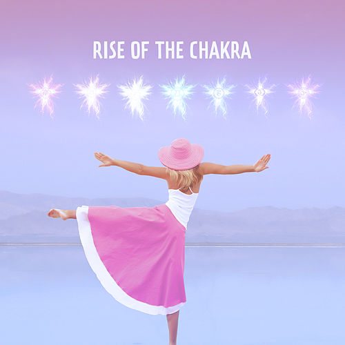 Rise of The Chakra by Ambient Music Therapy