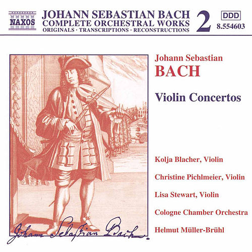 Play & Download Violin Concertos (2000) by Johann Sebastian Bach | Napster