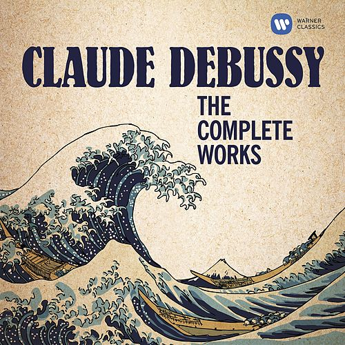 Debussy Complete Works - Debussy plays Debussy by Claude Debussy