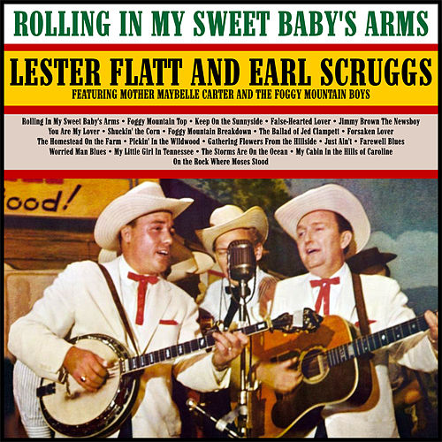 Rolling In My Sweet Baby's Arms by Flatt and Scruggs
