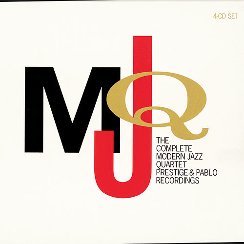 Play & Download Complete Modern Jazz Quartet Prestige &... by Modern Jazz Quartet | Napster