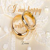 I Am Happy with You by Lorena