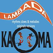 Kaoma Rhythms Slows & Melodies by Kaoma