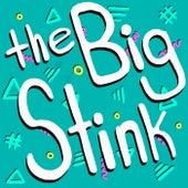 The Big Stink by The Recess Bureau