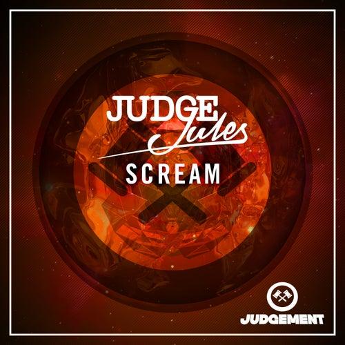 Scream by Judge Jules