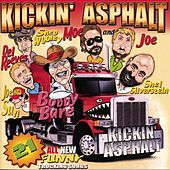 Play & Download Kickin' Asphalt: 21 All New Funny Trucking Songs by Various Artists | Napster
