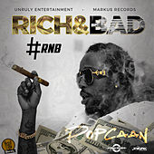 Rich & Bad [#RnB] - Single by Popcaan