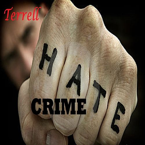 HateCrime by Terrell