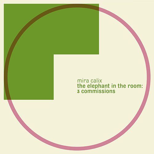 Play & Download The Elephant In The Room: 3 Commissions by Mira Calix | Napster