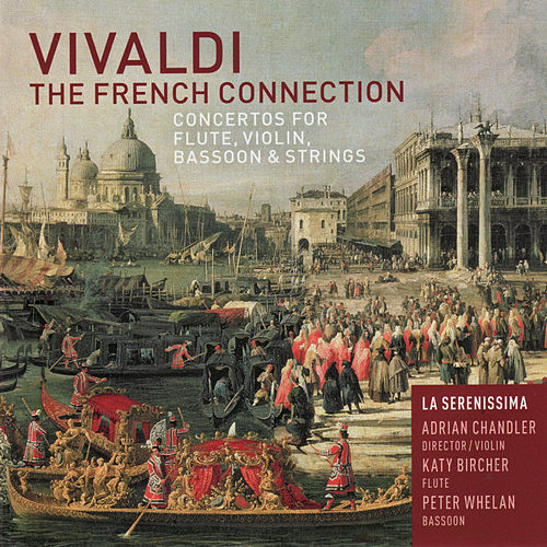 Vivaldi: The French Connection by La Serenissima