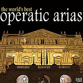 Play & Download The World's Best Operatic Arias by Various Artists | Napster