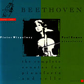 Beethoven: The Complete Sonatas for Pianoforte and Cello by Pieter Wispelwey
