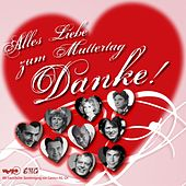 Play & Download Alles Liebe zum Muttertag by Various Artists | Napster