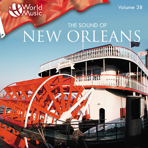World Music Vol. 38: The Sound Of New Orleans von Various Artists