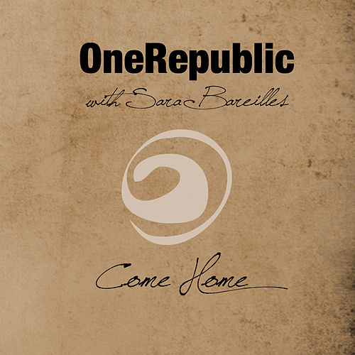 Come Home by OneRepublic