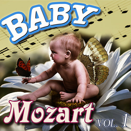 Play & Download Baby Mozart Vol.1 by Baby Mozart Orchestra | Napster