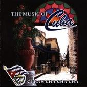 The Music of Cuba / Cuban Cha Cha Cha by Orquesta Raiz Latina