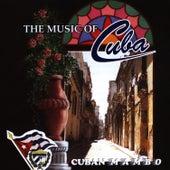 The Music of Cuba / Cuban Mambo by Orquesta Raiz Latina