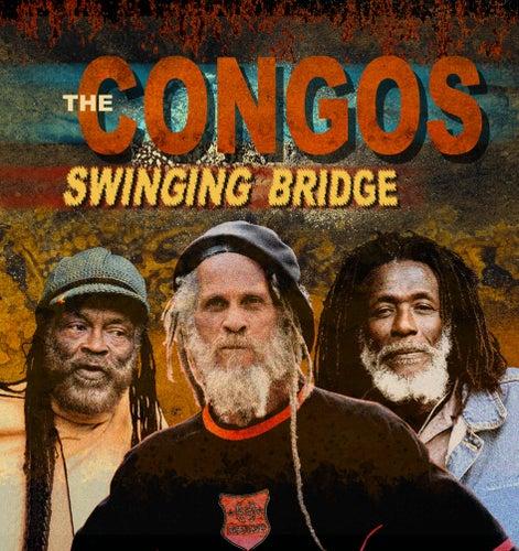 Swinging Bridge by The Congos