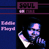Play & Download Soul On Fire by Eddie Floyd   Napster