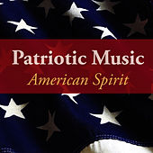 Play & Download Patriotic Music - American Spirit by Music-Themes | Napster