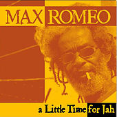A Little Time For Jah by Max Romeo