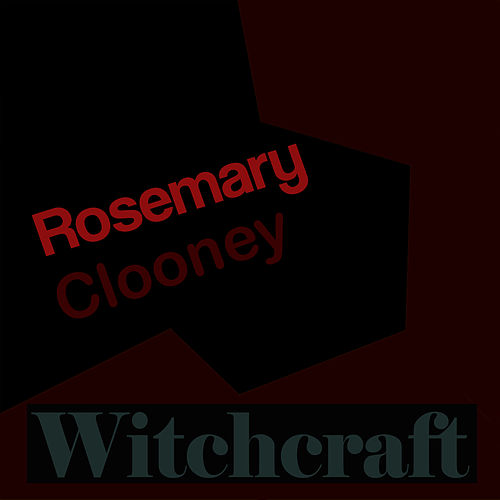 Play & Download Witchcraft by Rosemary Clooney | Napster