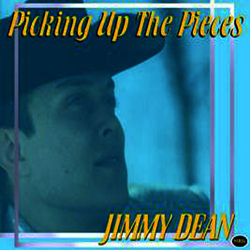 Picking Up The Pieces by Jimmy Dean