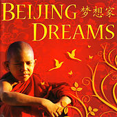 Play & Download Beijing Dreams by Global Journey | Napster