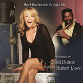 Play & Download Burt Bacharach Songbook by Carol Duboc | Napster