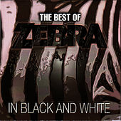 The Best of Zebra in Black and White by Zebra