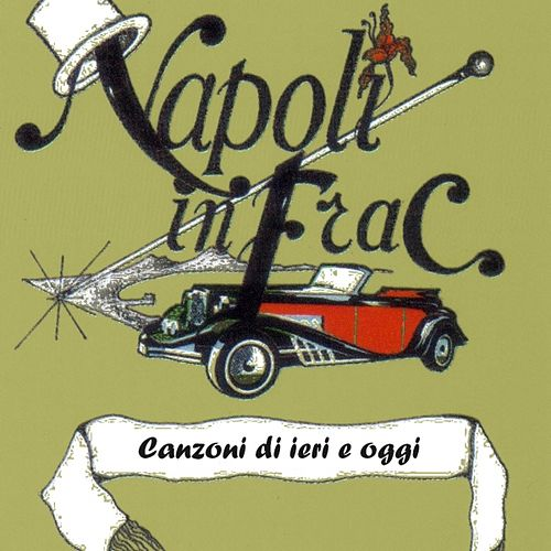 Play & Download Napoli In Frac - Vol. 4 by Various Artists | Napster