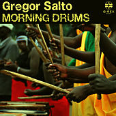 Morning Drums by Gregor Salto