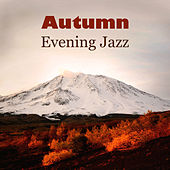 Autumn Evening Jazz by New York Jazz Lounge