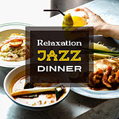 Relaxation Jazz Dinner by Soft Jazz Music