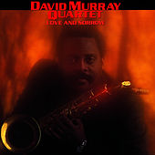 Play & Download Love and Sorrow by David Murray | Napster