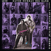 David Murray Big Band by David Murray Big Band