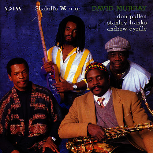 Play & Download Shakill's Warrior by David Murray | Napster