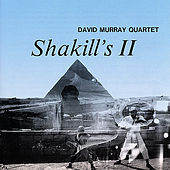 Play & Download Shakill's II by David Murray Quartet | Napster
