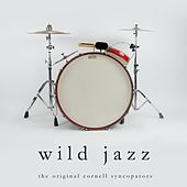 Wild Jazz by The Original Cornell Syncopators