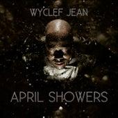 April Showers von Wyclef Jean