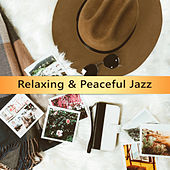 Relaxing & Peaceful Jazz by Soft Jazz