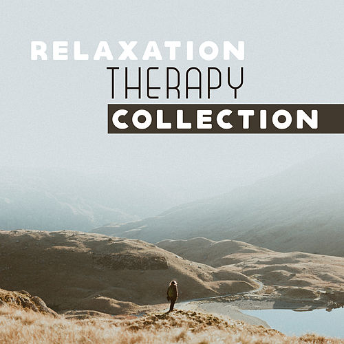 Relaxation Therapy Collection by Ambient Music Therapy