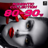 Romantic Collection 80-90's by Various Artists