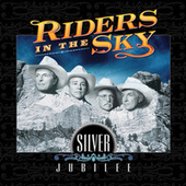 Play & Download Silver Jubilee by Riders In The Sky | Napster