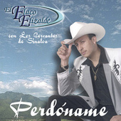 Play & Download Perdoname by El Flaco Elizalde | Napster
