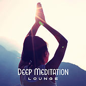 Deep Meditation Lounge by Meditation Awareness