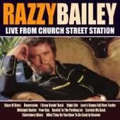Razzy Bailley Live From Church Street Station by Razzy Bailey
