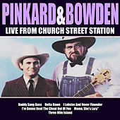 Pinkard & Bowden Live From Church Street Station by Pinkard & Bowden