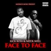 Face To Face de Rick Ross